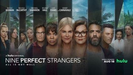 Nine Perfect Strangers Trailer 08/18/2021