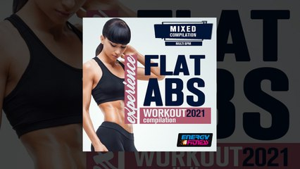 E4F - Flat ABS Experience Workout 2021 Compilation - Fitness & Music 2021