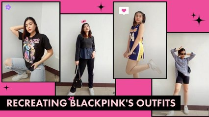 Recreating BLACKPINK Outfits | Lookbook (PHILIPPINES)