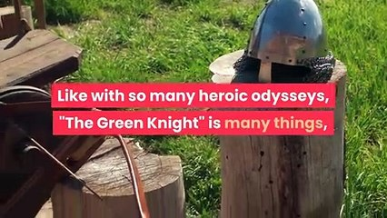 The Ending Of The Green Knight Explained