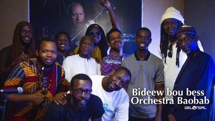 Bideew Bou Bess feat Orchestra Baobab