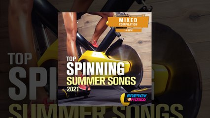 E4F - Top Spinning Summer Songs 2021 - Fitness & Music 2021