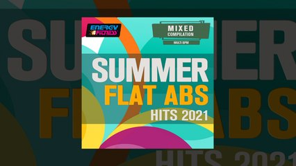E4F - Summer Flat ABS Hits 2021 - Fitness & Music 2021