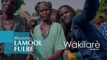 Mounirou Lamool Fulbé - Wakilare