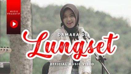 Damara De - Lungset (Official Music Video)