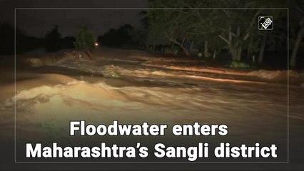 Floodwater enters Maharashtra's Sangli district
