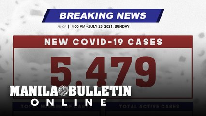 DOH reports 5,479 new cases, bringing the national total to 1,548,755, as of JULY 25, 2021