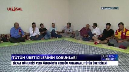 Üreten Türkiye - 25 Temmuz 2021 - Cen Özdemir - Adıyaman - Ulusal Kanal