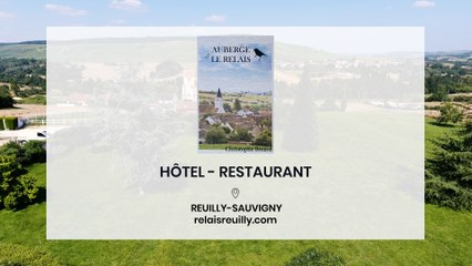 Auberge Le Relais, hôtel 3 étoiles et restaurant à Reuilly-Sauvigny.