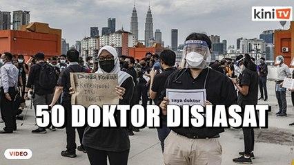 Ingkar SOP: Polis siasat 50 doktor kontrak sertai protes di HKL