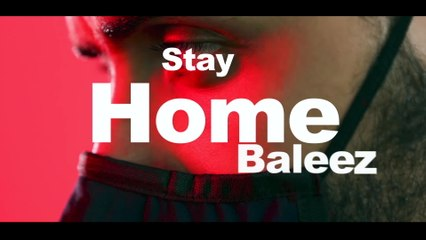 Ameen - Stay Home Baleez