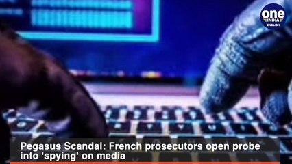Pegasus Scandal- French prosecutors open probe into 'spying' on media