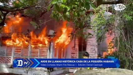 Arde en llamas histórica casa de La Pequeña Habana en Miami