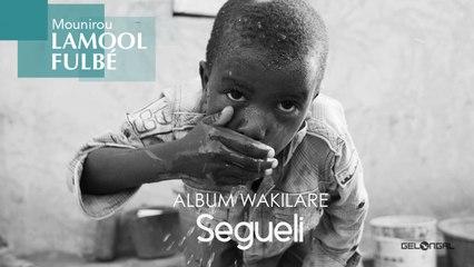 Mounirou Lamool Fulbé - Segueli