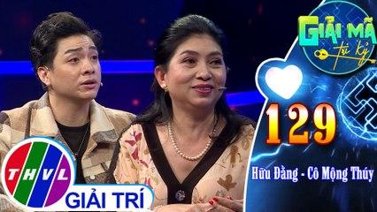 Những chia sẻ xúc động của diễn viên Hữu Đằng cùng với mẹ trong Giải mã tri kỷ