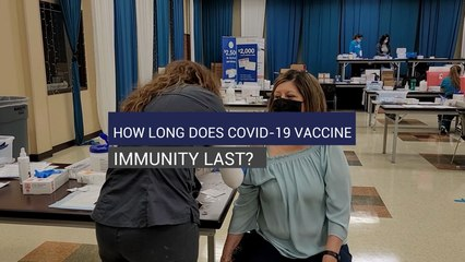 How Long Does Covid-19 Vaccine Immunity Last?