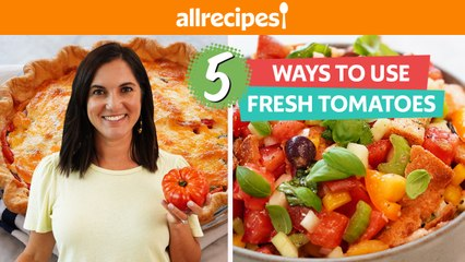 5 Ways to Use Fresh Tomatoes You HAVE To Try    Tomato-Bacon Jam, Pie, Sandwich, Roasted, & more!