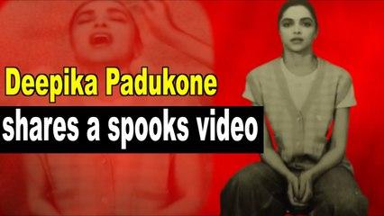 Deepika Padukone shares a spooky video, fans ask,'Koi horror movie aa rahi hai kya'