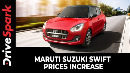 Maruti Suzuki Swift Price Hike | Prices Increase By Up To Rs 15,000