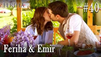 Feriha & Emir #40
