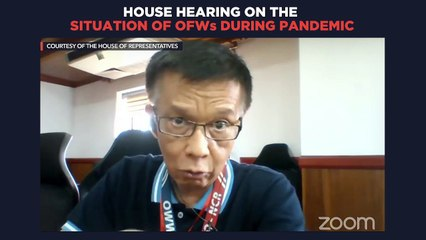 House hearing on situation of OFWs during COVID-19 pandemic