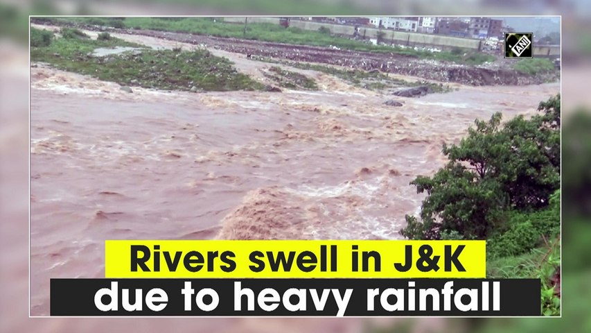 Rivers swell in Jammu and Kashmir due to heavy rainfall