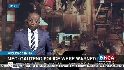 'Gauteng police were warned about unrest'