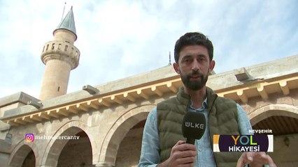 Mehmet Ercan ile Yol Hikayesi - Nevşehir-3 | 1 Ağustos 2021