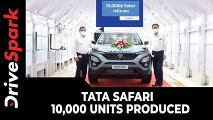 Tata Safari Crosses 10,000 Units Production Milestone