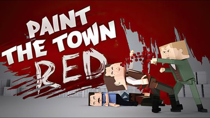 Paint the Town Red   Launch Trailer