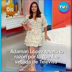 Adamari López reveló la razón por la que fue vetada de Televisa