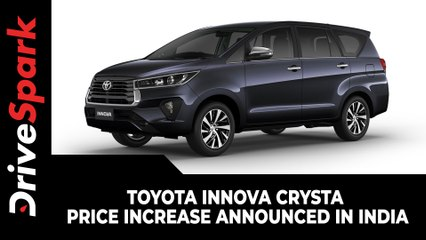 Toyota Innova Crysta Price Increase Announced In India | Effective From August