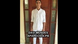 DAVI MENDES - APARECIDA-PB  (TALENTOS DO SERTÃO)