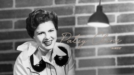 Patsy Cline - Always