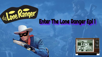 The Lone Ranger: Enter The Lone Ranger HD (captioned)