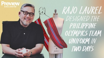Rajo Laurel Shares How He Created the Philippine Olympics Team Uniform in Two Days   Preview Exclusive   PREVIEW