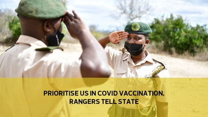 Prioritise us in Covid vaccination, rangers tell state