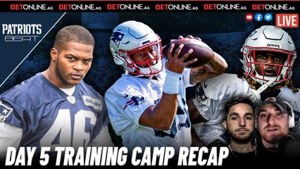 Training Camp Day Five Observations   Patriots Beat