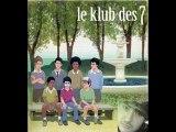 Le Klub des 7 - Bis Bis (Gérard Baste)