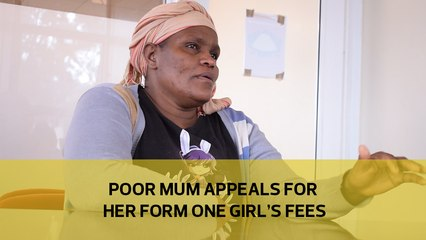 Poor mum appeals for Form One girls fees