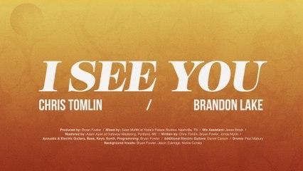 Chris Tomlin - I See You