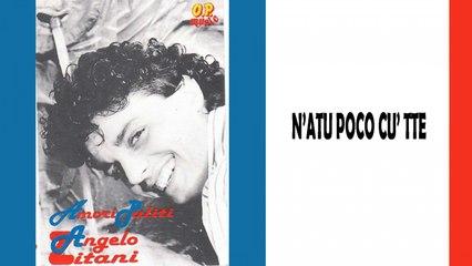 Angelo Zitani - N'atu poco cu' tte