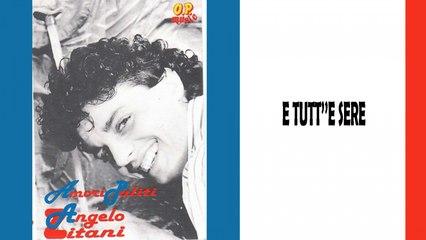 Angelo Zitani - E tutt''e sere