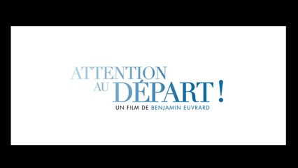 Attention au Départ (2019) (French) Streaming XviD AC3