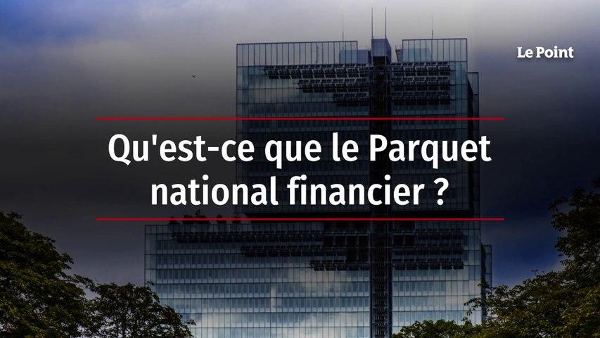 Qu'est-ce que le Parquet national financier ?