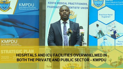 Hospitals and ICU facilities overwhelmed in both the public and private sector - KMPDU