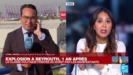 Explosion à Beyrouth, un an après : la classe politique pointée du doigt par les manifestants
