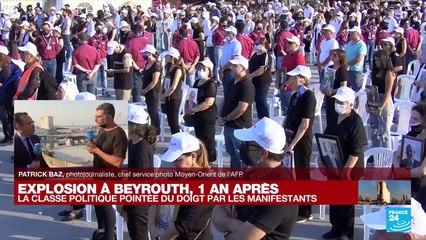 """Explosion à Beyrouth, un an après : """"Les politiciens considèrent que le peuple est à leur service"""""""