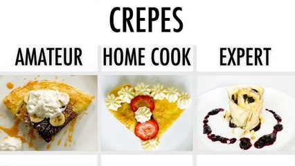 4 Levels of Crepes: Amateur to Food Scientist
