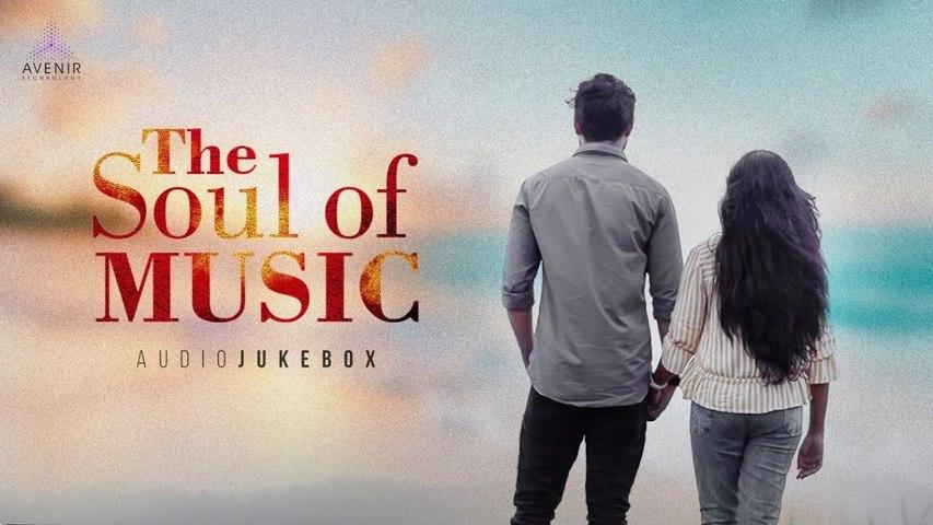 The  Soul Of Music Audio Jukebox   Back To Back Love Songs ❤️️   Avenir Technology